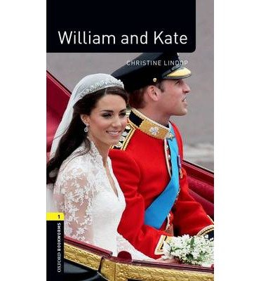 Download [ William and Kate Pack (Revised) (Oxford Bookworms Library. Factfiles. Stage 1) By Lindop, Christine ( Author ) Paperback 2013 ] PDF