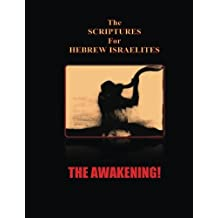 Scriptures for Hebrews: The Awakening