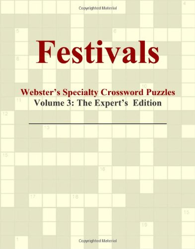Download Festivals - Webster's Specialty Crossword Puzzles, Volume 3: The Expert's Edition ebook