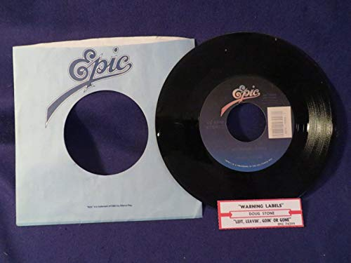 DOUG STONE Warning Labels/Left Leavin Going Gone 45 Record EPIC RECORDS -