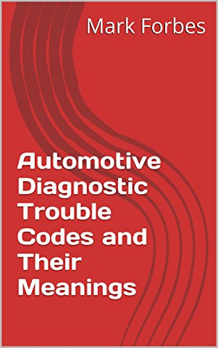 Automotive Diagnostic Trouble Codes Meanings ebook product image