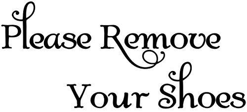 lease Remove Your Shoes - Vinyl Decal Sticker Home House Door Sign - 8