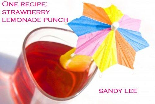 One Recipe: Strawberry Lemonade Punch -