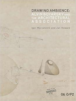 Como Descargar Torrente Drawing Ambience: Alvin Boyarsky And The Architectural Association Ebook PDF