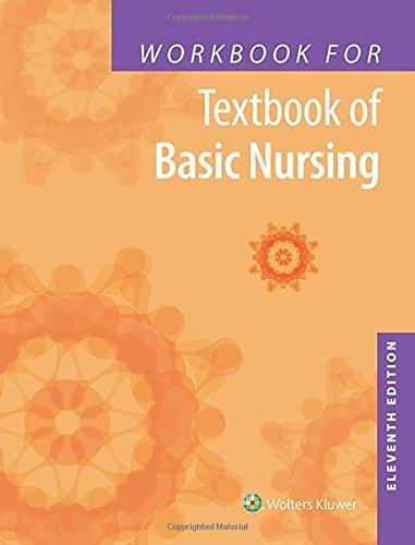 Workbook for Textbook of Basic Nursing