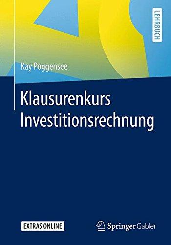 Klausurenkurs Investitionsrechnung