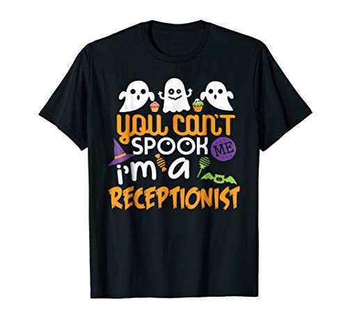 Receptionist Halloween Costume Party Can't Spook Me T-Shirt