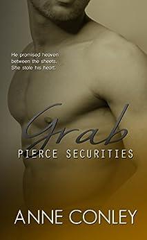 Grab (Pierce Securities Book 4) by [Conley, Anne]