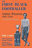 The First Black Footballer, Phil Vasili, 0714649031