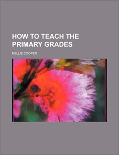 Book How to teach the primary grades