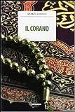 Il Corano. Ediz. integrale. Con Segnalibro