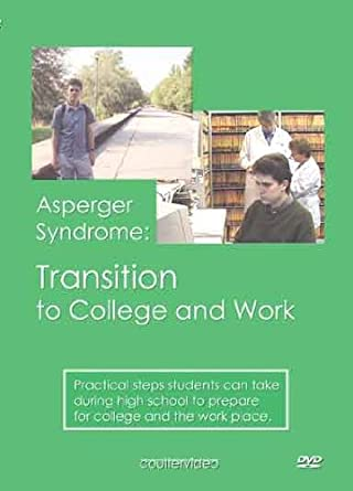 Asperger Syndrome Transition to College and Work Drew