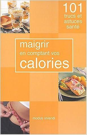 Livre gratuits Maigrir en comptant vos calories pdf ebook
