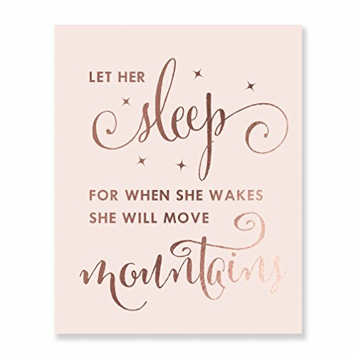 (Let Her Sleep For When She Wakes She Will Move Mountain Rose Gold Foil Decor Wall Art Print Inspirational Quote Pink Poster 8 inches x 10 inches A11)