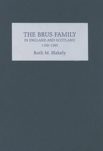 The Brus Family in England and Scotland, 1100-1295 ebook
