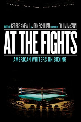 At the Fights: American Writers on Boxing: A Library of America Special Publication