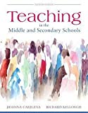 img - for Jioanna Carjuzaa: Teaching in the Middle and Secondary Schools, Pearson Etext with Loose-Leaf Version -- Access Card Package (Hardcover); 2016 Edition book / textbook / text book