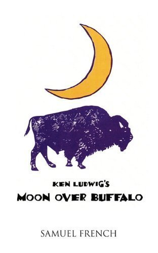 - Moon Over Buffalo by Ludwig, Ken unknown Edition [Paperback(2010)]