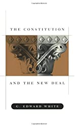 The Constitution and the New Deal