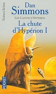 Les cantos d'Hypérion 03 : La Chute d'Hypérion