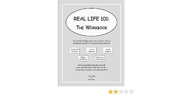 Real Life 101: The Workbook: Derek Avdul, Steve Avdul ...