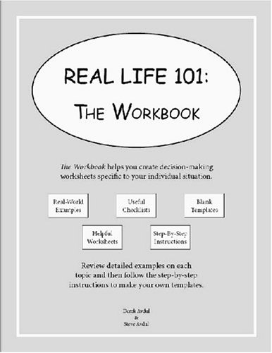 Real Life 101: The Workbook: Derek Avdul, Steve Avdul ...