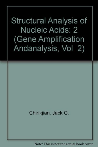 Gene Amplification and Analysis, Volume 2: Structural Analysis of Nucleic Acids