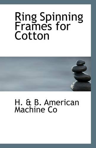 Ring Spinning Frames for Cotton PDF