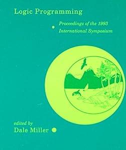 Logic Programming: Proceedings of the 1993 International Symposium October 26–29, 1993, Vancouver, British Columbia
