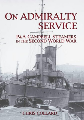 Download On Admiralty Service: P&A Campbell Steamers in the Second World War pdf