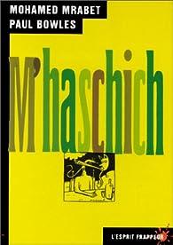 M'haschich par Mohammed Mrabet