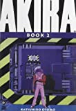 Akira: Vol. 2: Bk. 2
