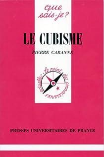 Le Cubisme par Cabanne