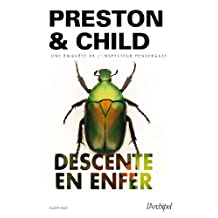 Descente en enfer (Saga Inspecteur Pendergast) (French Edition)