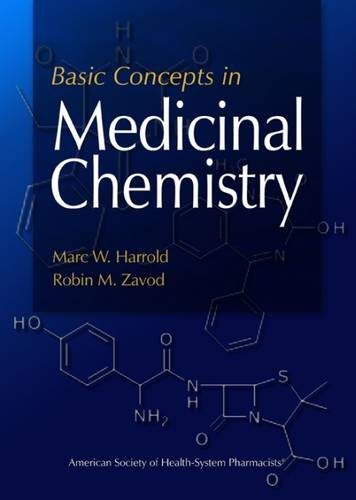 Basic Concepts in Medicinal Chemistry (Textbook Of Organic Medicinal And Pharmaceutical Chemistry)
