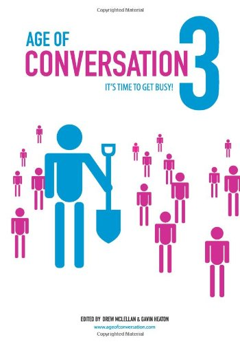 Download Age of Conversation 3: It's Time to Get Busy! ebook