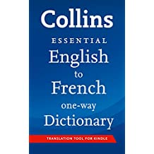 Collins English to French Essential (One Way) Dictionary (Collins Essential)