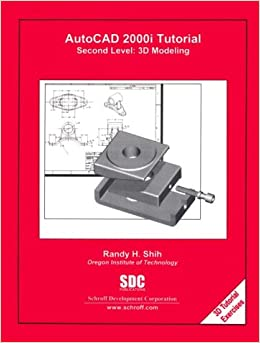 Autocad 2000i Tutorial - Second Level: 3d Modeling