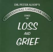SONGS ON LOSS AND GRIEF