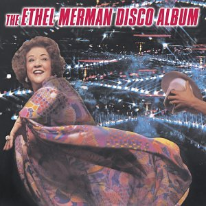 Image result for ethel merman goes disco