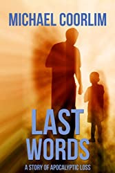 Last Words: A Story of Apocalyptic Loss
