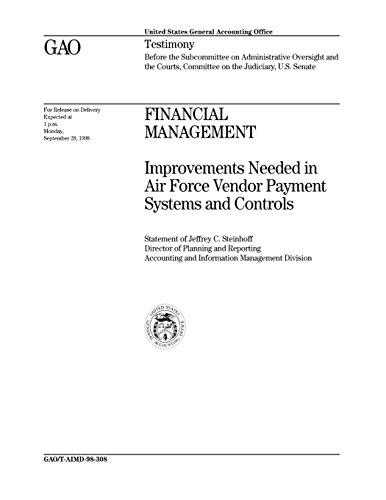 Financial Management: Improvements Needed in Air Force Vendor Payment Systems and Controls