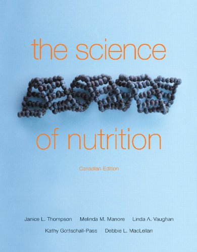 The Science of Nutrition, First Canadian Edition