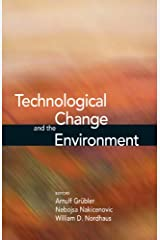 Technological Change and the Environment (Resources for the Future) Kindle Edition