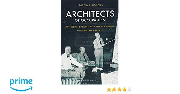 Architects Of Occupation American Experts And Planning For Postwar
