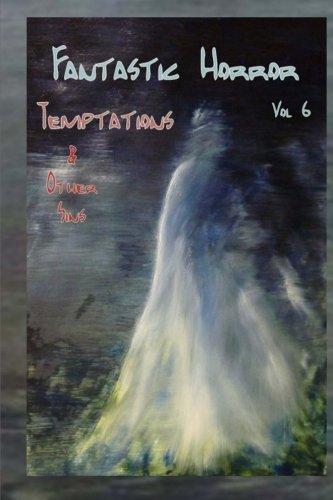 Temptations & Other Sins (Fantastic Horror)