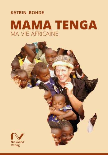 Mama Tenga: Ma vie africaine (French Edition)