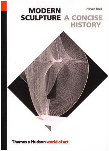 Modern Sculpture: A Concise History (World of Art)
