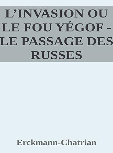 LInvasion ou le fou Yégof (French Edition)