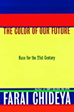 The Color of Our Future : Race in the 21st Century